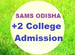 SAMS Odisha +2 Admission