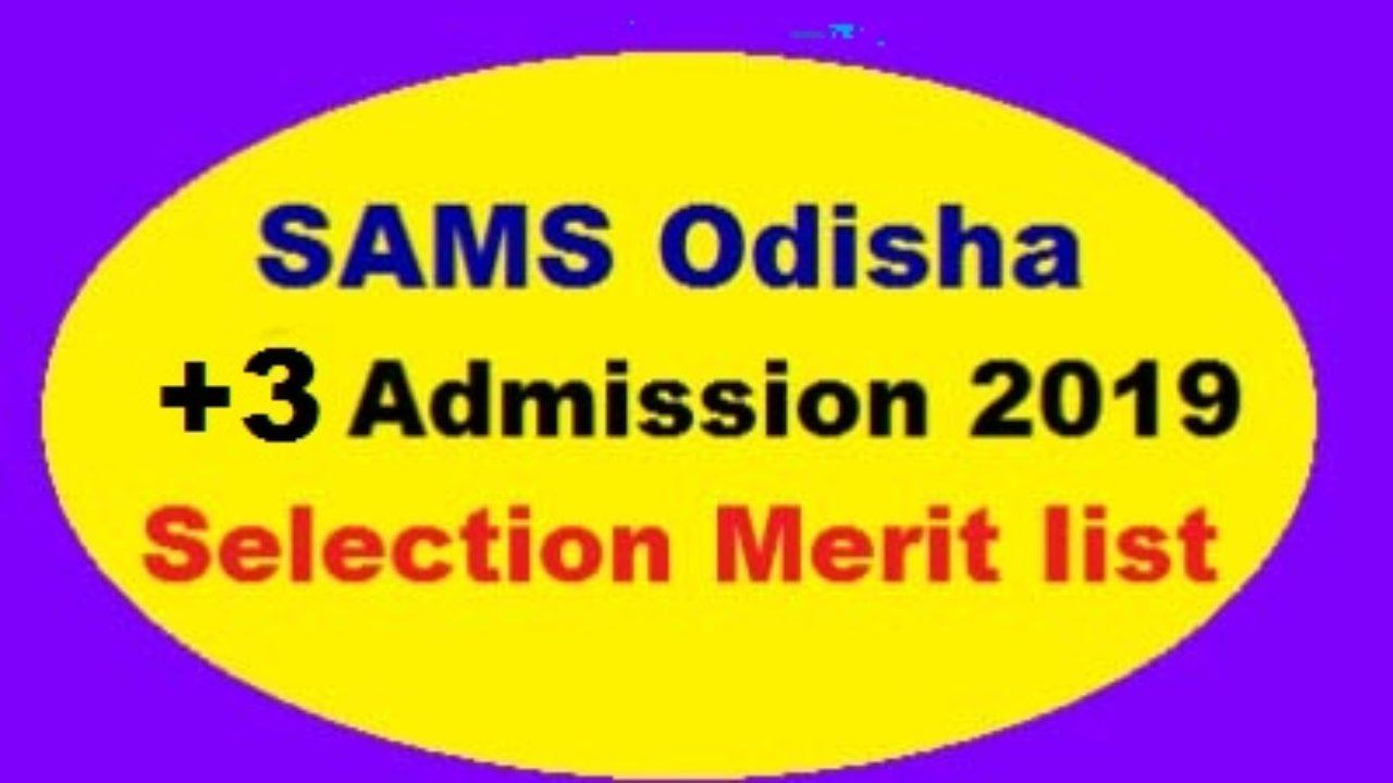 SAMS Odisha +3 e-Admission 2019 Second Selection Merit List